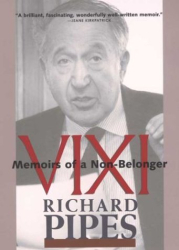 Richard Pipes: Vixi: Memoirs of a Non-Belonger