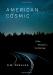 D. W. Pasulka: <br/>American Cosmic