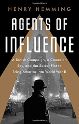 Henry Hemming: <br/>Agents of Influence