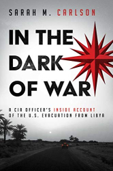 Sarah M. Carlson: <br/>In the Dark of War