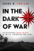 Sarah M. Carlson: <br/>In the Dark of War