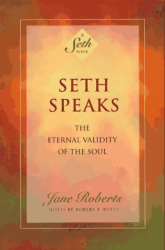 Jane Roberts: Seth Speaks