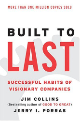 Jim Collins: Built to Last : Successful Habits of Visionary Companies (Harper Business Essentials)