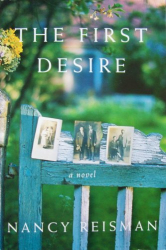 Nancy Reisman: The First Desire