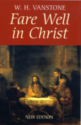W.H. Vanstone: Farewell in Christ