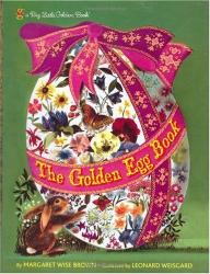 Margaret Wise Brown: The Golden Egg Book (Big Little Golden Book)