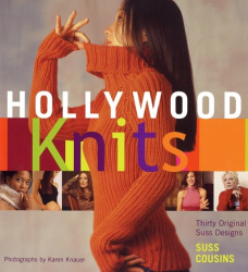 Suss Cousins: Hollywood Knits: Thirty Original Suss Designs