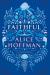 Alice Hoffman: Faithful