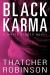 Thatcher Robinson: Black Karma