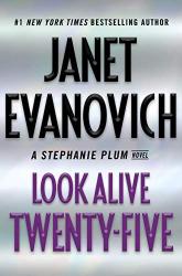 Janet Evanovich: Look Alive Twenty-Five