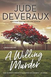 Jude Deveraux: A Willing Murder