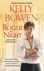 Kelly Bowen: A Rogue by Night