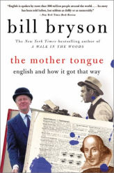 Bill Bryson: The Mother Tongue
