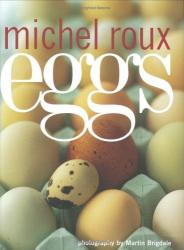 Michel Roux: Eggs