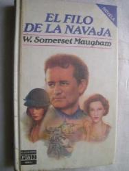 W. Somerset Maugham: El Filo De La Navaja