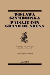 Wislawa Szymborska: Paisaje con grano de arena / Landscape with a Grain of Sand (Spanish Edition)