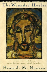 Henri Nouwen: The Wounded Healer: Ministry in Contemporary Society