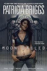 Patricia Briggs: Moon Called (Mercy Thompson)
