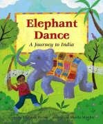 Theresa Heine: Elephant Dance: A Journey to India