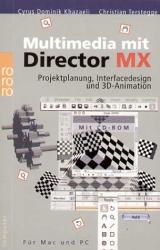 Cyrus D. Khazaeli: Multimedia mit Director MX, m. CD-ROM
