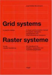 Josef Muller-Brockmann: Grid Systems in Graphic Design/Raster Systeme Fur Die Visuele Gestaltung (German and English Edition)