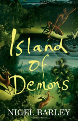 Nigel Barley: Island of Demons