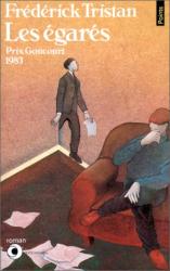 Frédérick Tristan: Les Egarés