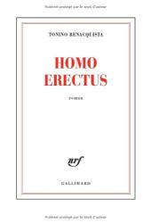 Tonino Benacquista: Homo erectus
