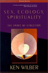 Ken Wilber: Sex, Ecology, Spirituality