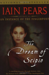 Iain Pears: The Dream of Scipio