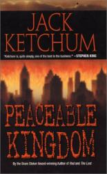 Jack Ketchum: Peaceable Kingdom