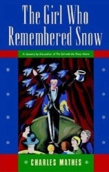 Charles Mathes: The Girl Who Remembered Snow