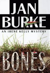 Jan Burke: Bones