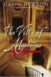 DAVID HEWSON : The Villa of Mysteries