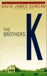 David James Duncan: The Brothers K