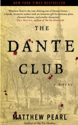 Matthew Pearl: The Dante Club: A Novel