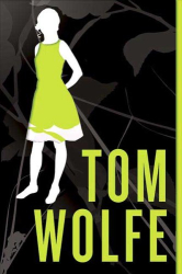 Tom Wolfe: I Am Charlotte Simmons : A Novel