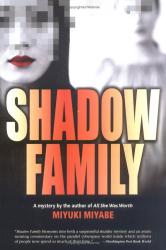 Miyuki Miyabe: Shadow Family