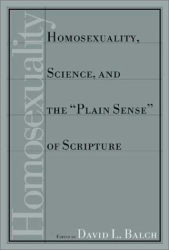 """David L. Balch (Editor): Homosexuality, Science, and the """"Plain Sense"""" of Scripture"""