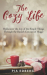 Pia Edberg: The Cozy Life: Rediscover the Joy of the Simple Things Through the Danish Concept of Hygge