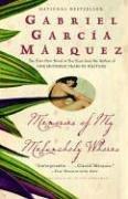 Gabriel Garcia Marquez: Memories of My Melancholy Whores
