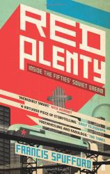 Francis Spufford: Red Plenty