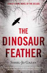Sissel-Jo Gazan: The Dinosaur Feather