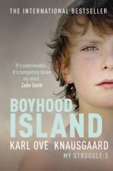 Karl Ove Knausgaard: Boyhood Island (My Struggle 3)