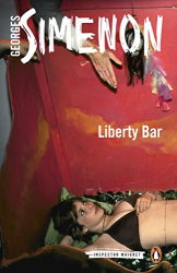 Georges Simenon: Liberty Bar: Maigret 17