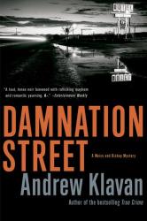 Andrew Klavan: Damnation Street (Weiss and Bishop Novels)