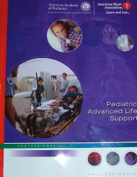 AHA: Pediatric Advanced Life Support  Course Guide and PALS Provider Manual: Provider Manual