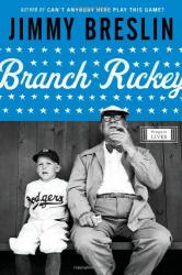Jimmy Breslin: Branch Rickey (Penguin Lives)