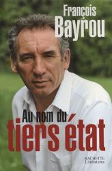 François Bayrou: Au nom du tiers état