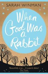 Sarah Winman: When God Was a Rabbit